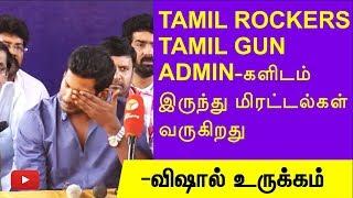 TamilGun, Tamil Rockers admins are threatening vishal | Thupparivaalan movie