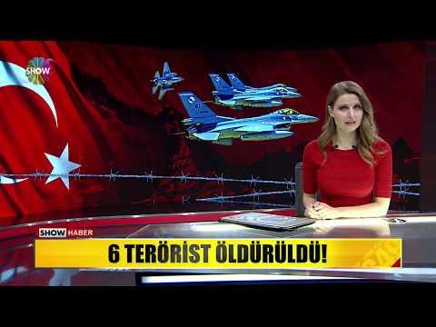 6 Terörist öldürüldü!