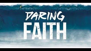 Daring Faith - Daring to Plant in Faith