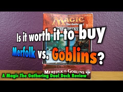 MTG - Is it worth it to buy Merfolk vs Goblins? A Magic: The Gathering Duel Deck Review