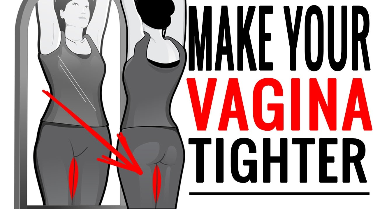Nude exercises to keep your vagina tight
