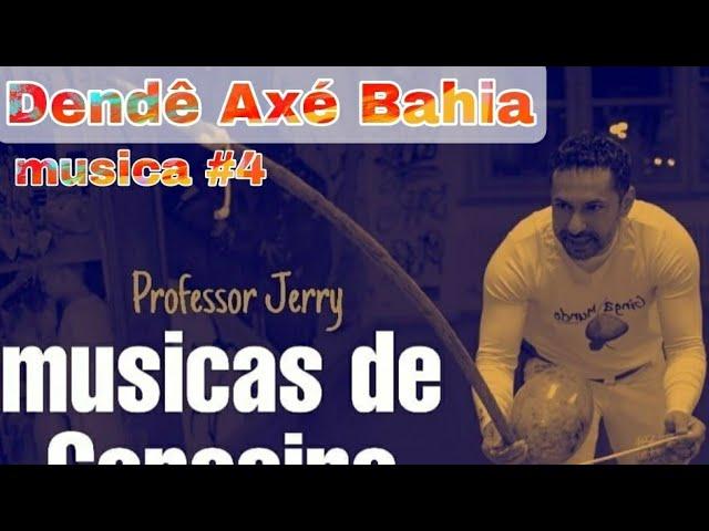 Musicas de Capoeira #dendeaxebahia #professorjerry #capoeira
