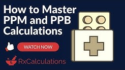 PPM and PPB Calculations