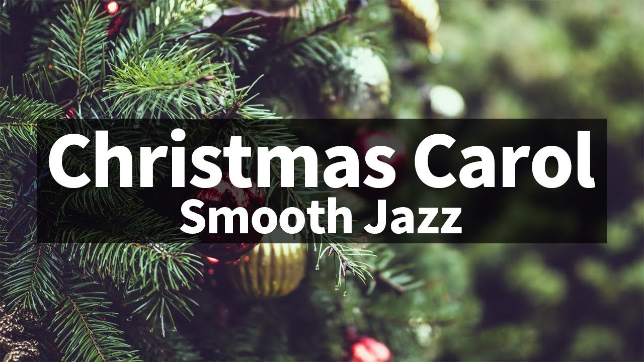 Smooth & Relaxing ver. Christmas Jazz instrumental / Carol Piano Collection