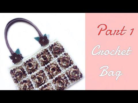 กระเป๋าโครเชต์ทุ่งดอกไม้บาน 1/3 (Crochet Flower Granny Square Tote Bag 1/3)