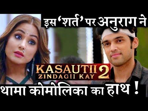 Kasautii Zindagii Kay 2 : Anurag insults Prerna for Komolika with a secret intentions