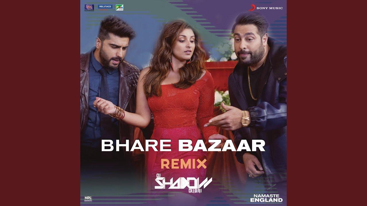 Bhare Bazaar (Remix By DJ Shadow