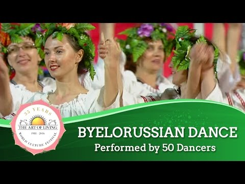 Byelorussian dance, Belarus | World Culture Festival 2016