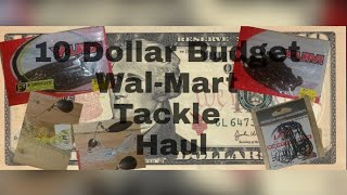 Wal-Mart Fishing Budget Tackle (10$ challenge)