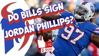 Do The Buffalo Bills Sign Jordan Phillips?