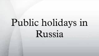Public holidays in Russia