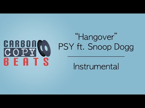 Hangover  - Instrumental / Karaoke (In The Style Of PSY ft. Snoop Dogg)