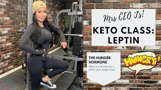 Leptin : Our Energy Expenditure Hormone ( Keto Basics )