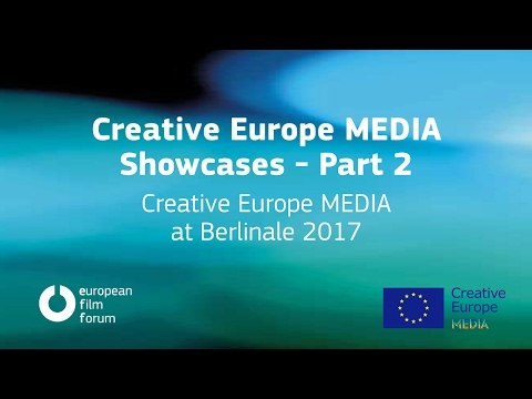 Creative Europe MEDIA Showcases - Part 2