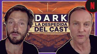 El cast de Dark se despide de la serie
