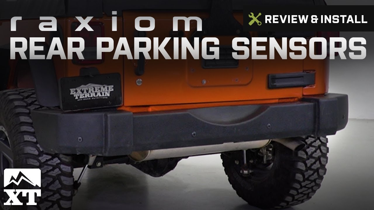 Jeep Wrangler 2007 2017 Jk Raxiom Rear Parking Sensors Review Backup Switch Wiring Install