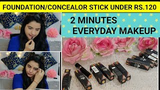MY 2 MINUTES EVERYDAY MAKEUP|FOUNDATION/CONCEALOR STICKS UNDER RS.120|NY BAE FOUNDATION STICK REVIEW