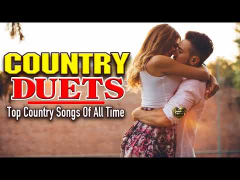 Romantic Country Songs by Duets Country - Old Country Duets Songs by Male & Female