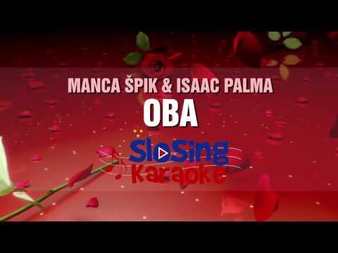 Manca Špik & Isaac Palma - OBA (Original Karaoke)