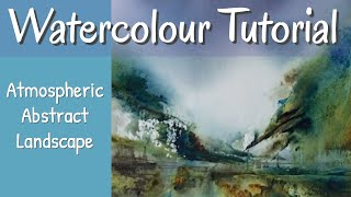 Top Tips Atmospheric Abstract Watercolour Painting Using Palette Knife!