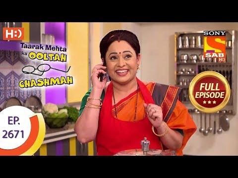 Taarak Mehta Ka Ooltah Chashmah - Ep 2671 - Full Episode - 20th February, 2019 thumbnail