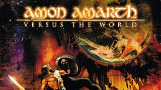 Amon Amarth - Versus the World (FULL ALBUM)