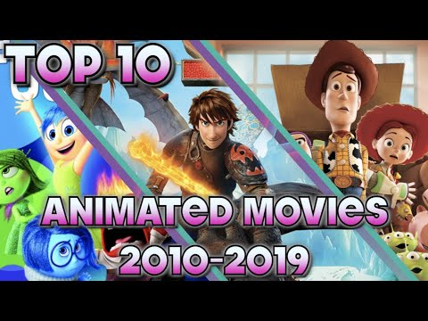 Top 10 Best Animated Movies of the Decade