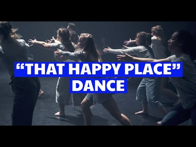 'That Happy Place' Dance Performance