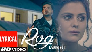 New Punjabi Songs | Rog Full Lyrical Song | Ladi Singh | Latest Punjabi Songs