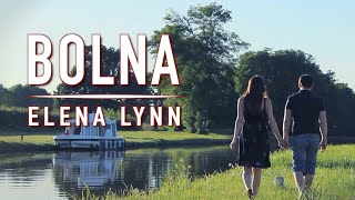 Bolna - kapoor & Sons - Female cover - Elena Lynn Ft. Olivier Versini