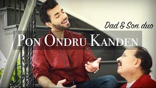Pon Ondru Kanden | Dad and Son | Abby V | Tamil 2021