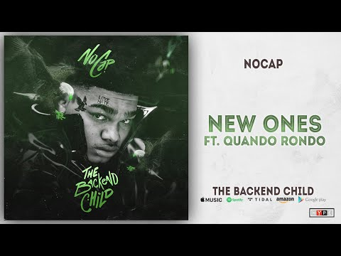 NoCap – New Ones Ft. Quando Rondo (The Backend Child)