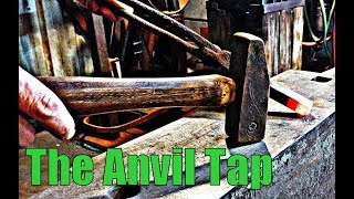 Why does a blacksmith tap the anvil?