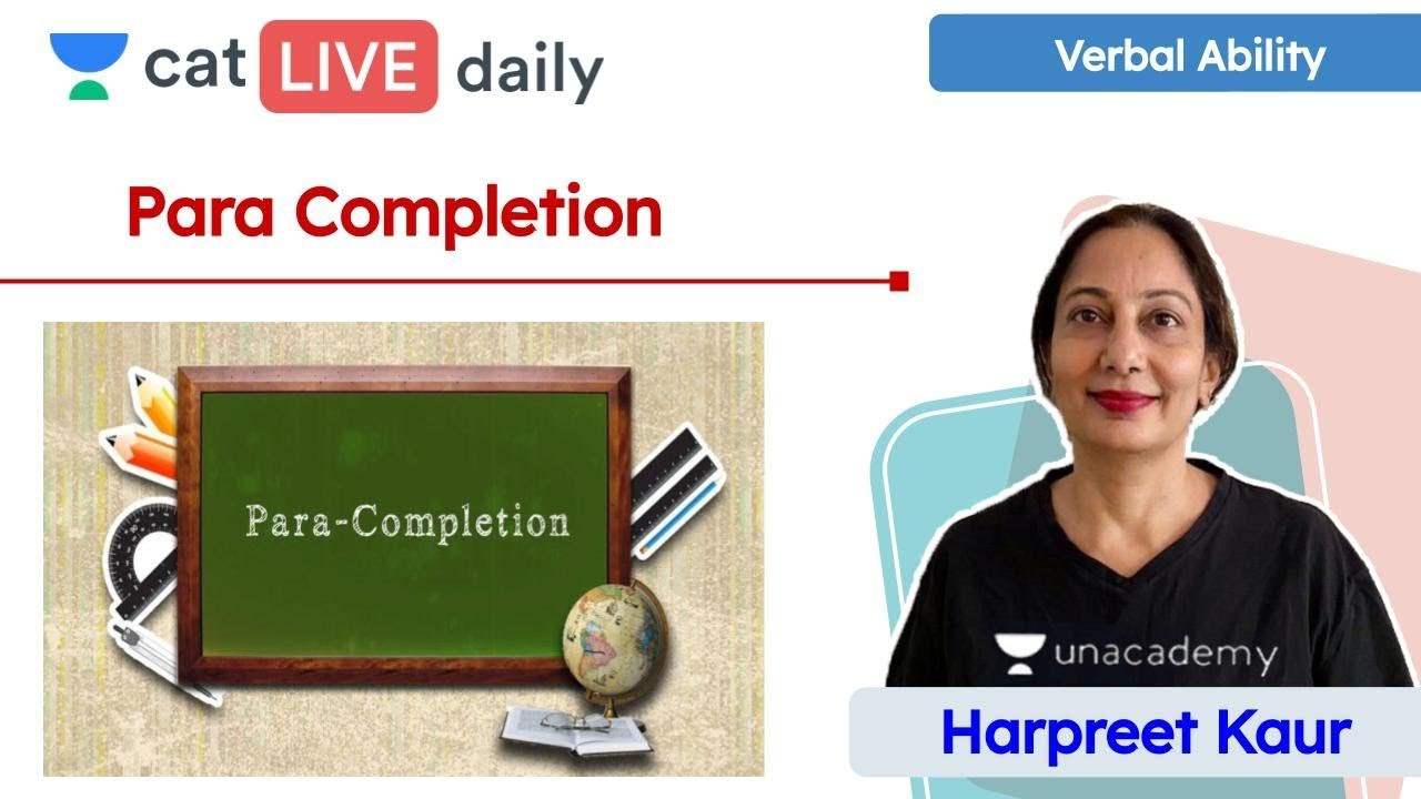 CAT: Para Completion | Verbal Ability | Verbal Reasoning | Unacademy CAT | Harpreet Kaur