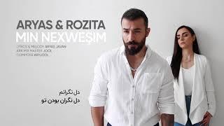 Aryas Javan - Min Nexwesim (feat. Rozita) | OFFICIAL TRACK
