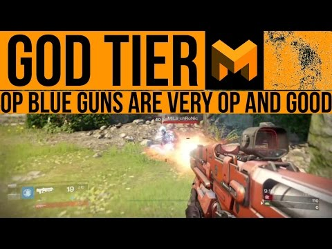 Blue guns are OP: IT IS A NEW META BABY - Destiny