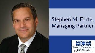 Smith, Gambrell & Russell: Stephen M. Forte, Managing Partner, Atlanta