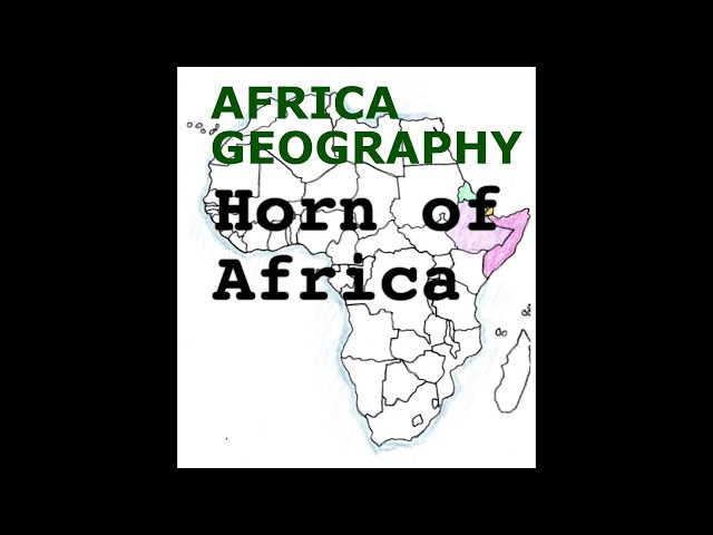 Africa Geography Song, Horn of Africa