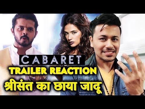 CABARET Trailer Reaction | Sreesanth | Richa Chadda