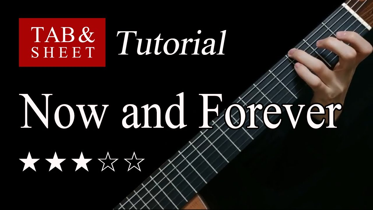 Now and Forever - Fingerstyle Lesson + TAB