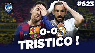 Barcelone vs Real Madrid (0-0) LIGA - Débrief / Replay #623 - #CD5