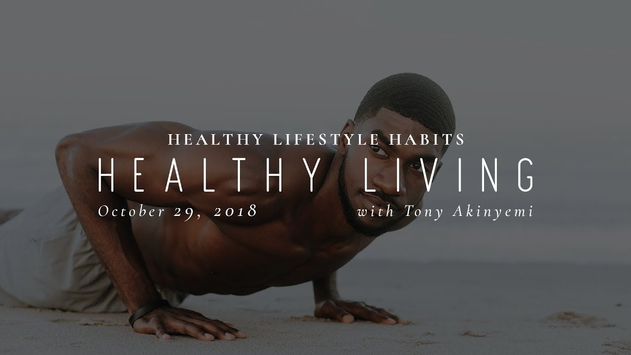 Download Healthy Living - Tony Akinyemi, Ministers Rest