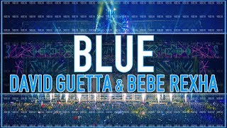 David Guetta & Bebe Rexha - Blue [Unreleased HQ/HD]