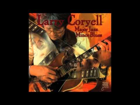Larry coryell no more booze minor blues