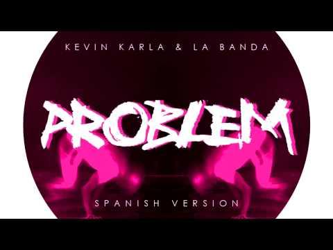Kevin, Karla & La Banda Problem (Spanish Version)