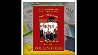 "Rolling Deep - Nu-Vybes Band International aka ""De Sugar Band"" (St.Kitts)"