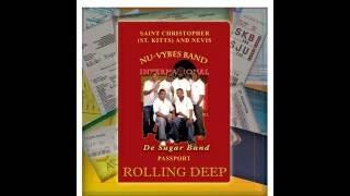 "Rolling Deep - Nu-Vybes Band International aka ""De Sugar Band"" (St.Kitts)"