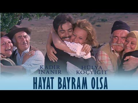 Hayat Bayram Olsa - RESTORASYONLU -  Kadir İnanır & Hülya Koçyiğit