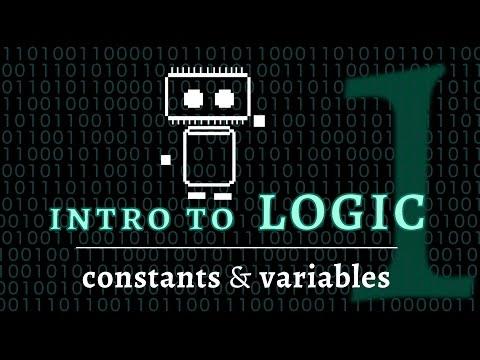 Logic & Language - intro to logic; constants & variables (Logic 1 of 5)