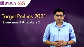 Free Crash Course: Taŗget Prelims 2021 | Environment & Ecology based Current Affairs: 2